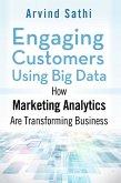 Engaging Customers Using Big Data (eBook, PDF)