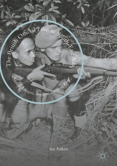 The British Official Film in South-East Asia (eBook, PDF)