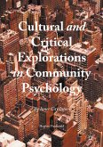 Cultural and Critical Explorations in Community Psychology (eBook, PDF)