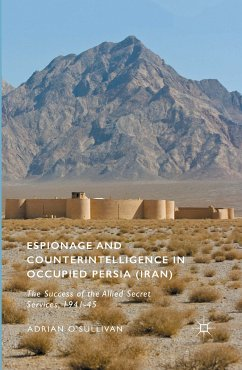 Espionage and Counterintelligence in Occupied Persia (Iran) (eBook, PDF)