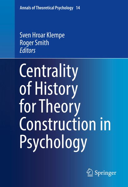 Centrality of History for Theory Construction in Psychology (eBook, PDF)