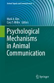 Psychological Mechanisms in Animal Communication (eBook, PDF)