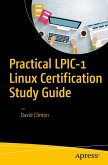 Practical LPIC-1 Linux Certification Study Guide (eBook, PDF)