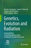 Genetics, Evolution and Radiation (eBook, PDF)