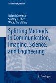 Splitting Methods in Communication, Imaging, Science, and Engineering (eBook, PDF)