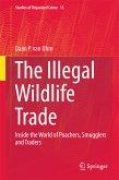 The Illegal Wildlife Trade (eBook, PDF)