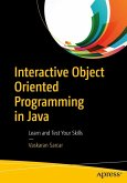 Interactive Object Oriented Programming in Java (eBook, PDF)