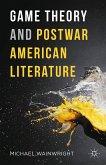 Game Theory and Postwar American Literature (eBook, PDF)
