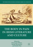 The Body in Pain in Irish Literature and Culture (eBook, PDF)