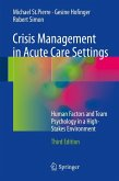 Crisis Management in Acute Care Settings (eBook, PDF)