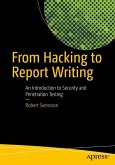 From Hacking to Report Writing (eBook, PDF)