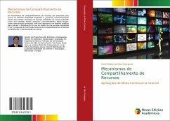 Mecanismos de Compartilhamento de Recursos - da Silva Rodrigues, Carlo Kleber