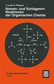 Namen- und Schlagwort-Reaktionen der Organischen Chemie (eBook, PDF)