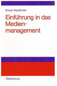 Einführung in das Medienmanagement (eBook, PDF) - Breyer-Mayländer, Thomas