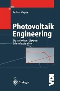 Photovoltaik Engineering (eBook, PDF) - Wagner, Andreas