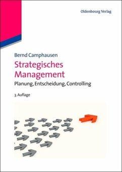 Strategisches Management (eBook, PDF) - Camphausen, Bernd