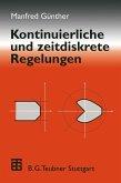 Kontinuierliche und zeitdiskrete Regelungen (eBook, PDF)
