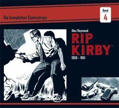 Rip Kirby: Die kompletten Comicstrips / Band 4 1950 - 1951 - Raymond, Alex; Greene, Ward