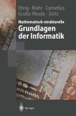 Mathematisch-strukturelle Grundlagen der Informatik (eBook, PDF)
