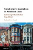 Collaborative Capitalism in American Cities (eBook, PDF)