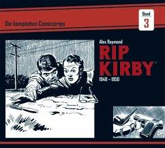 Rip Kirby: Die kompletten Comicstrips / Band 3 1948 - 1950 - Raymond, Alex; Greene, Ward