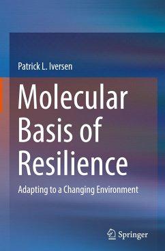Molecular Basis of Resilience
