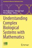 Understanding Complex Biological Systems with Mathematics
