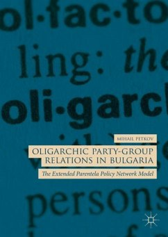 Oligarchic Party-Group Relations in Bulgaria