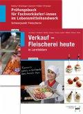 Paketangebot Verkauf - Fleischerei heute und Prüfungsbuch Fachverkäufer/-innen, 2 Bde.