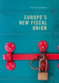Europe's New Fiscal Union - Schlosser, Pierre
