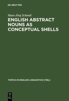 English Abstract Nouns as Conceptual Shells (eBook, PDF) - Schmid, Hans-Jörg