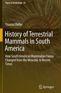 History of Terrestrial Mammals in South America - Defler, Thomas