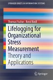 Lifelogging for Organizational Stress Measurement