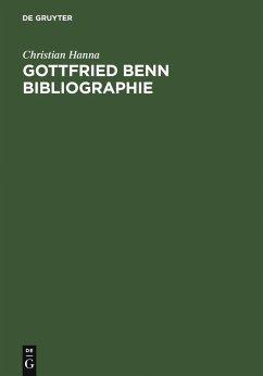 Gottfried Benn Bibliographie (eBook, PDF) - Hanna, Christian