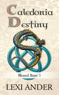 Caledonia Destiny (Blessed Bane, #1) (eBook, ePUB)