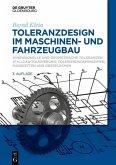 Toleranzdesign im Maschinen- und Fahrzeugbau (eBook, PDF)