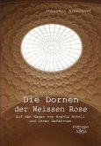 Die Dornen der Weissen Rose (eBook, PDF)