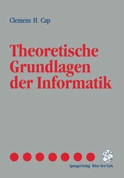 Theoretische Grundlagen der Informatik (eBook, PDF) - Cap, Clemens H.