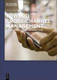 Toward Cross-Channel Management (eBook, PDF)