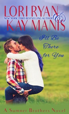 I´ll Be There for You (Canyon Creek, CO Series,...