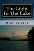The Light In The Lake: The Survival Lake Retreat (Prepper Trilogy, #3) (eBook, ePUB)