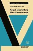 Aufgabensammlung Maschinenelemente (eBook, PDF)