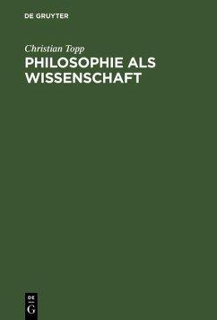 Philosophie als Wissenschaft (eBook, PDF) - Topp, Christian