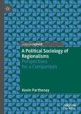 A Political Sociology of Regionalisms