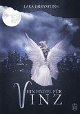 Ein Engel für Vinz / Unsterblich geliebt Bd.5
