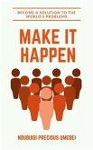 Make It Happen (eBook, ePUB)