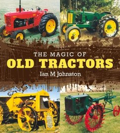 The Magic of Old Tractors - Facing History and Ourselves; Johnston, Ian M.