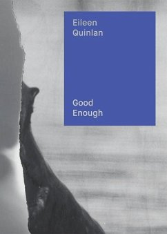 Eileen Quinlan: Good Enough