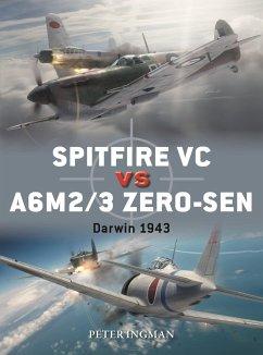 Spitfire VC Vs A6m2/3 Zero-Sen: Darwin 1943 - Ingman, Peter