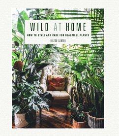 Wild at Home - Carter, Hilton
